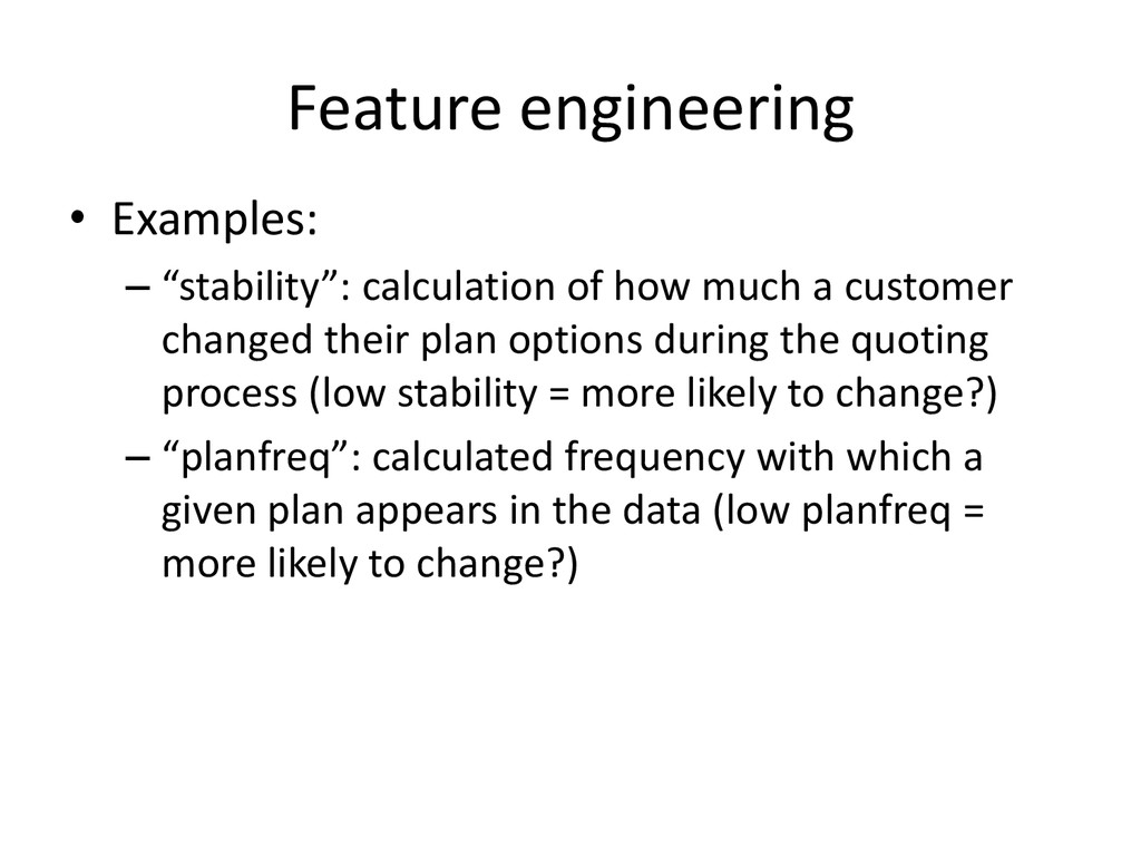 """Feature engineering • Examples: – """"stability"""": ..."""
