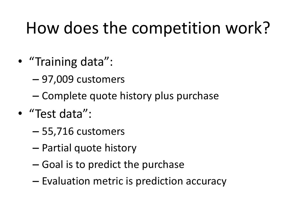 """How does the competition work? • """"Training data..."""