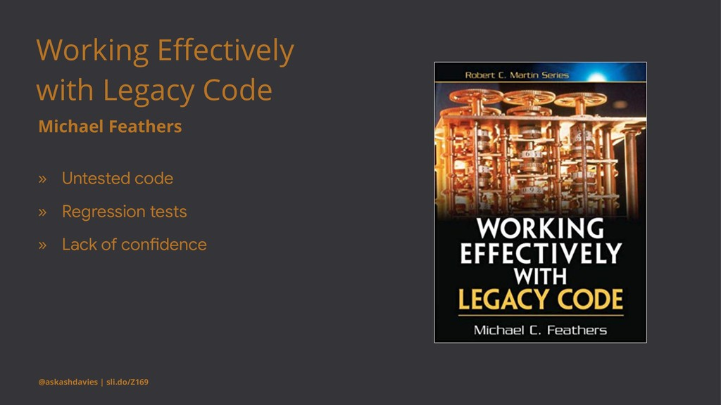 Working Effectively with Legacy Code Michael Fea...