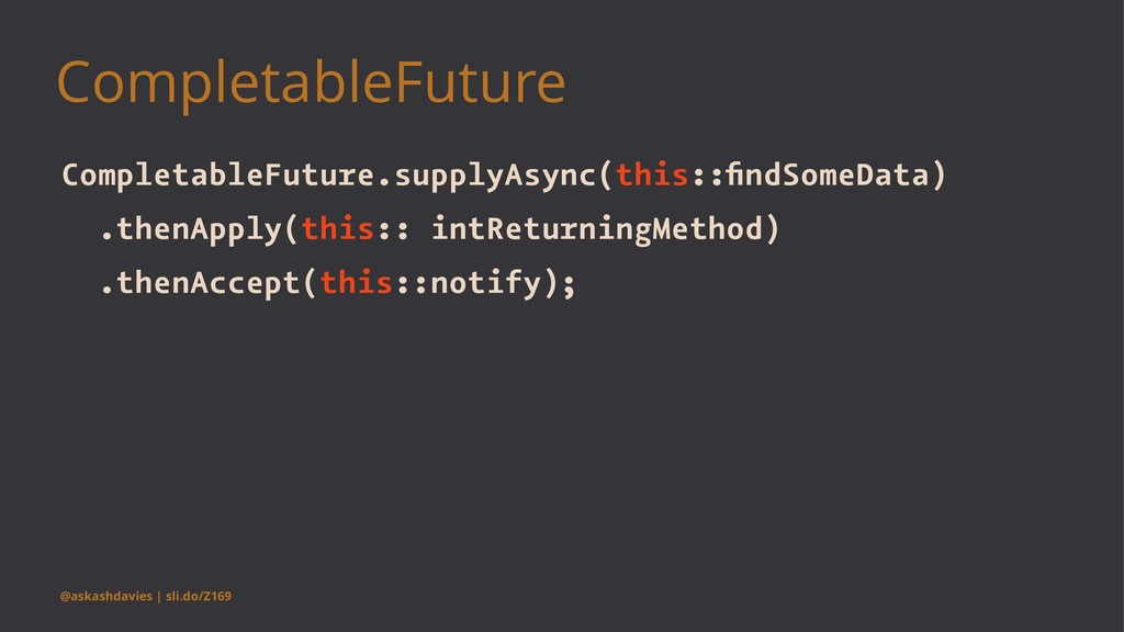 CompletableFuture CompletableFuture.supplyAsync...