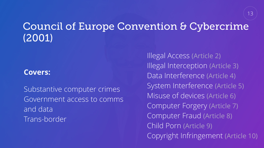 Council of Europe Convention & Cybercrime (2001...