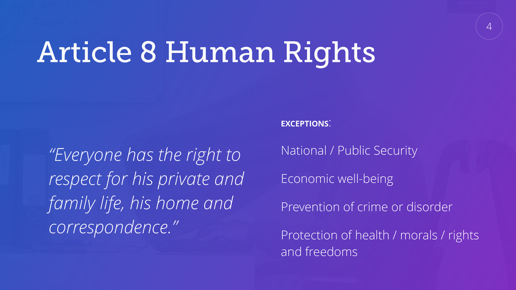 "Article 8 Human Rights ""Everyone has the right ..."