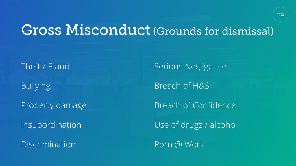 Gross Misconduct (Grounds for dismissal) Theft ...