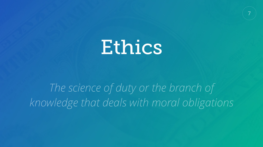Ethics 7 The science of duty or the branch of k...