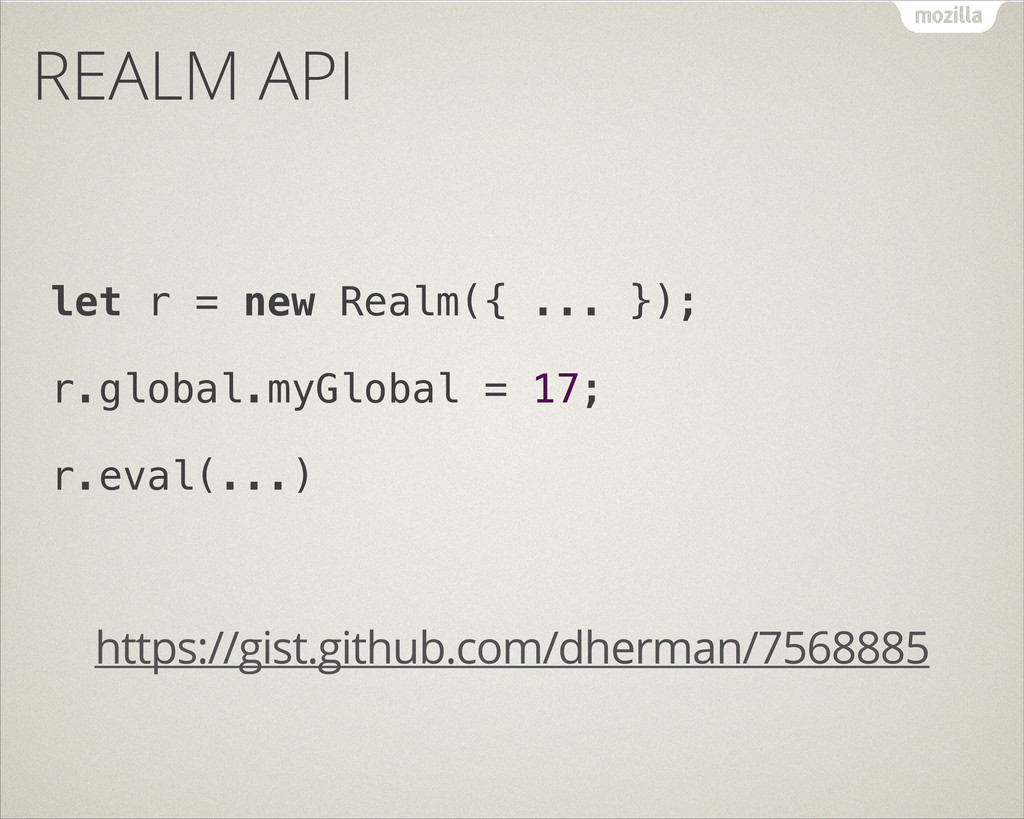 REALM API let r = new Realm({ ... }); r.global....