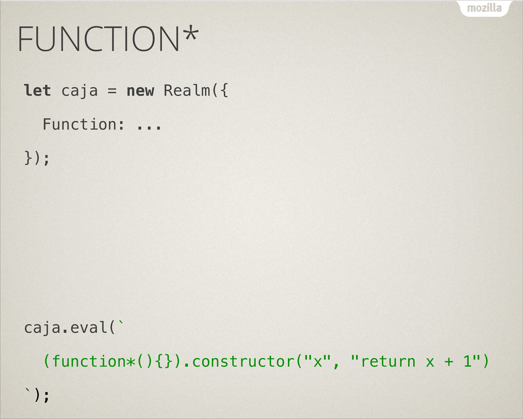 FUNCTION* let caja = new Realm({ Function: ... ...