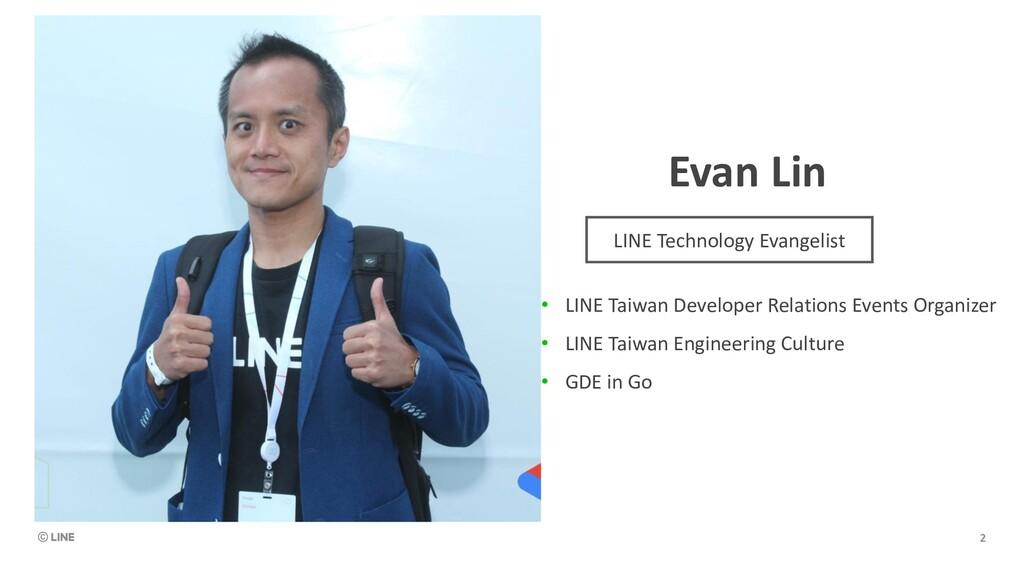 Evan Lin • LINE Taiwan Developer Relations Even...