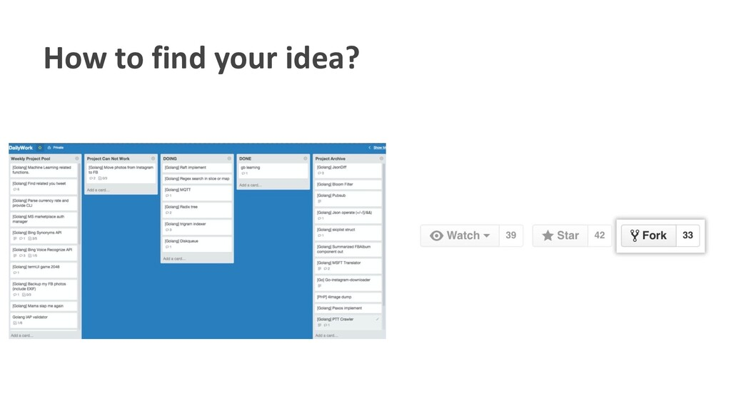 How to find your idea?