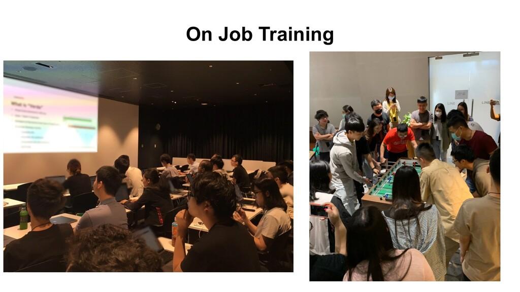 On Job Training