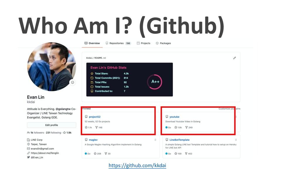 Who Am I? (Github) https://github.com/kkdai