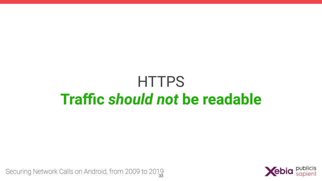 HTTPS Traffic should not be readable !33