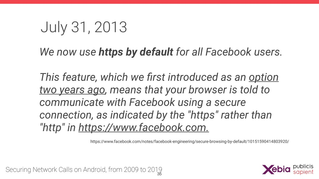 July 31, 2013 We now use https by default for a...