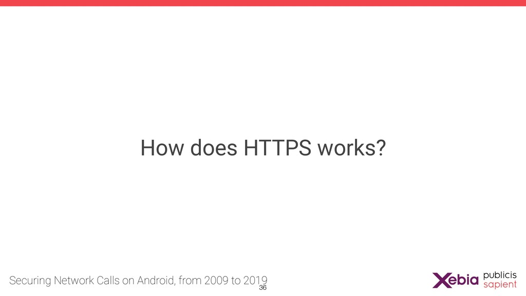 How does HTTPS works? !36