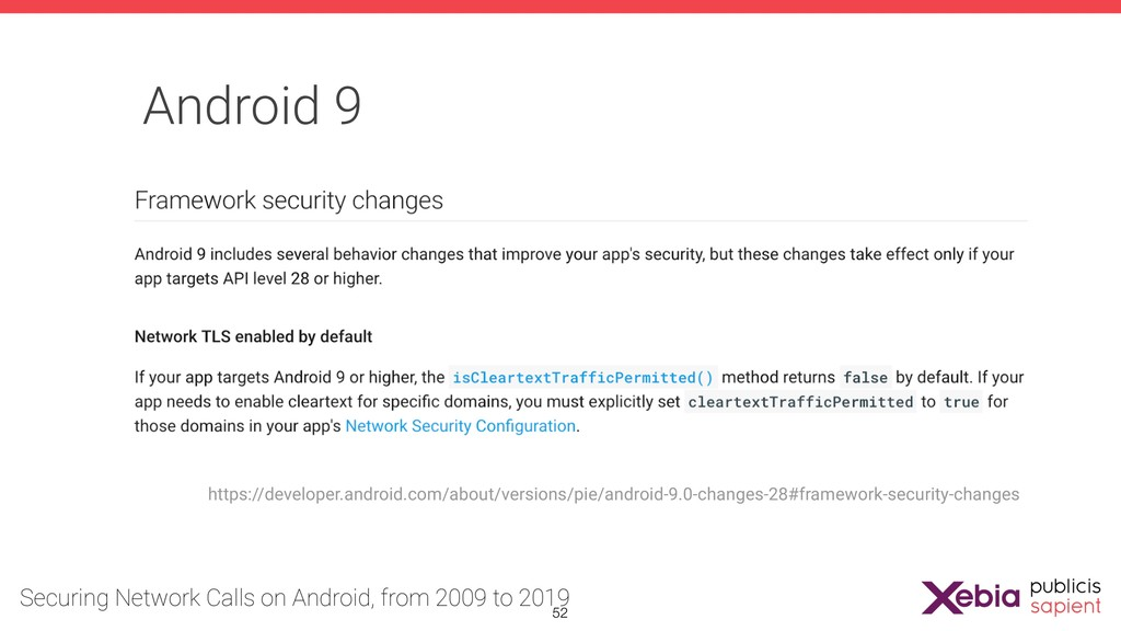 Android 9 https://developer.android.com/about/v...