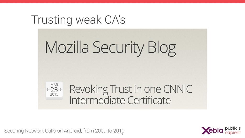 Trusting weak CA's !58
