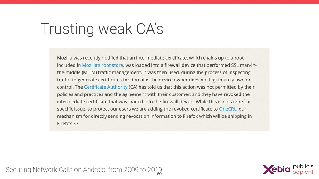 Trusting weak CA's !59