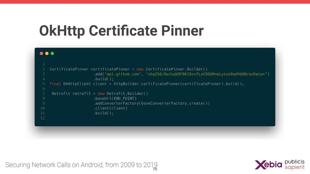 OkHttp Certificate Pinner !76