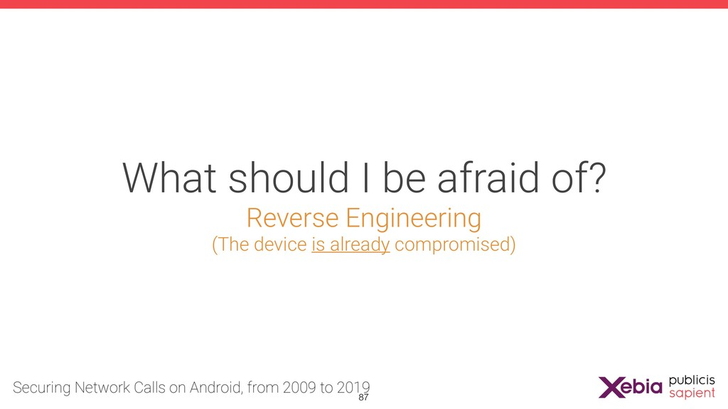 What should I be afraid of? Reverse Engineering...