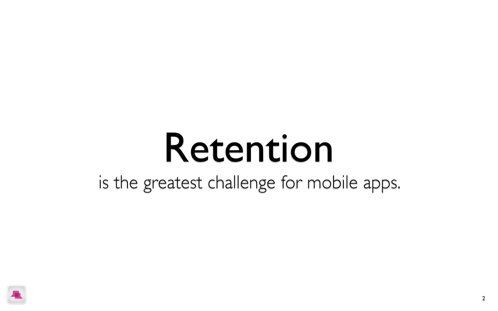 2 engagement is the greatest challenge for mobi...