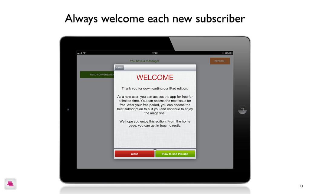 13 each new user