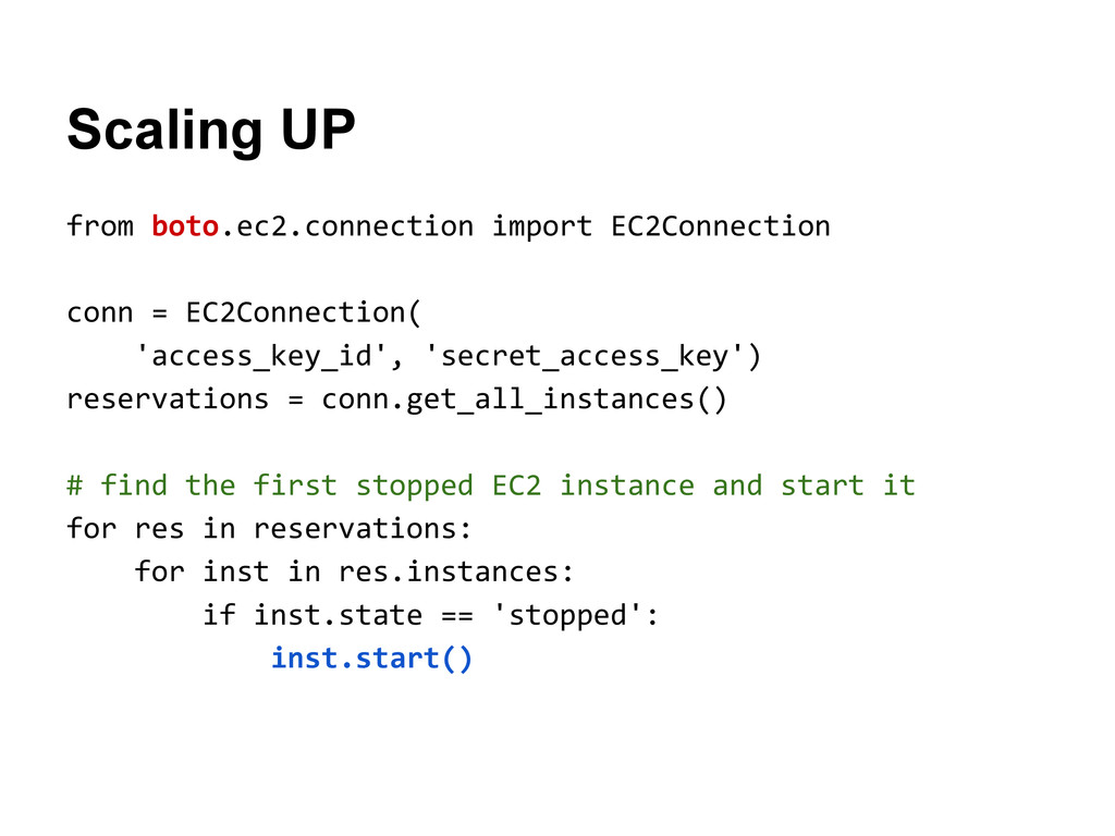 Scaling UP from boto.ec2.connection import EC2C...