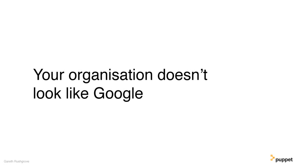 Your organisation doesn't look like Google Gare...