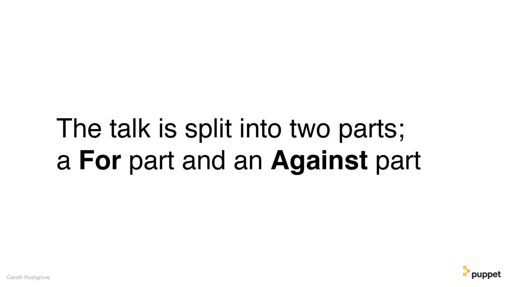 The talk is split into two parts; a For part an...