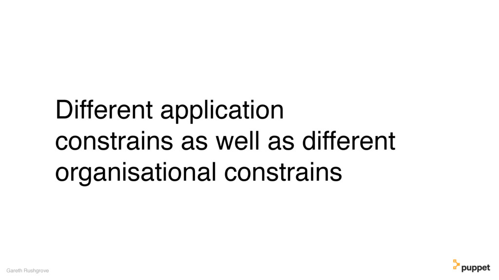 Different application constrains as well as dif...