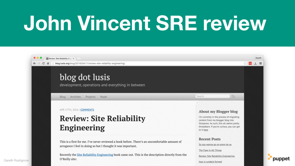 Gareth Rushgrove John Vincent SRE review
