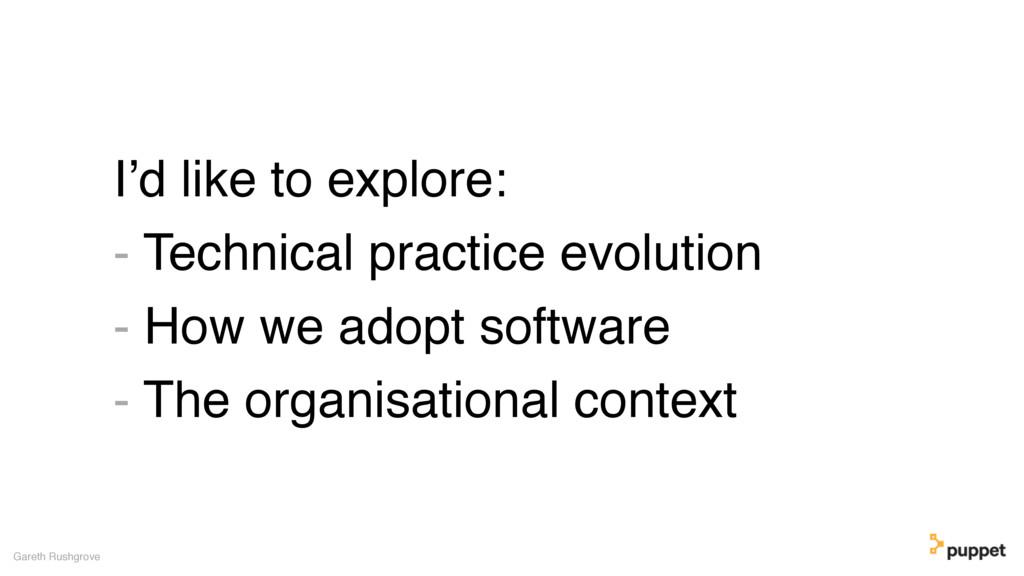 I'd like to explore: - Technical practice evolu...