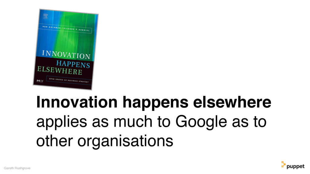 Innovation happens elsewhere applies as much to...