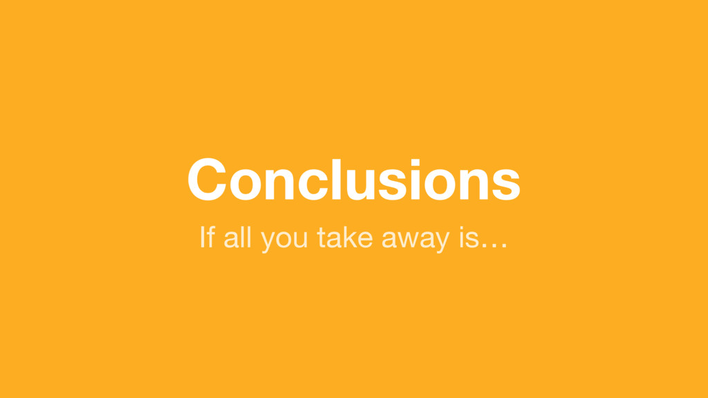 (without introducing more risk) Conclusions If ...