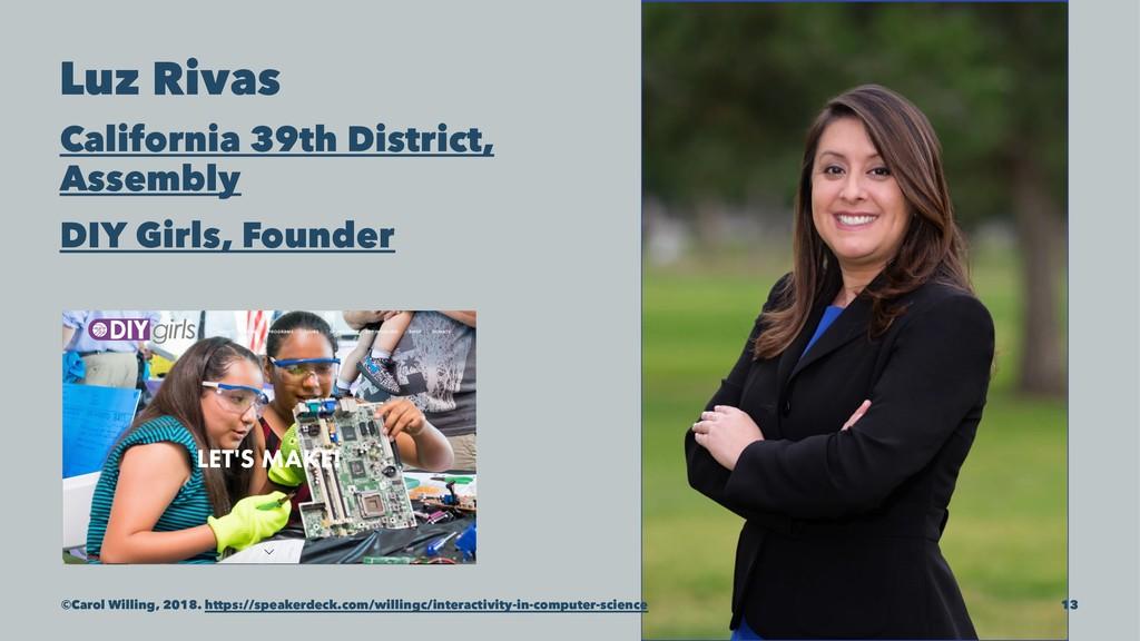Luz Rivas California 39th District, Assembly DI...