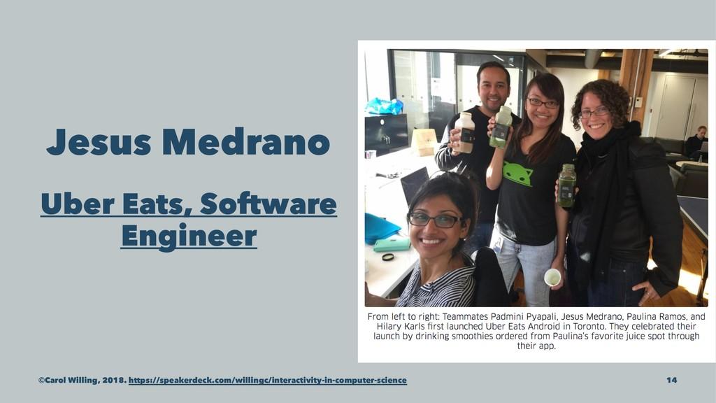 Jesus Medrano Uber Eats, Software Engineer ©Car...