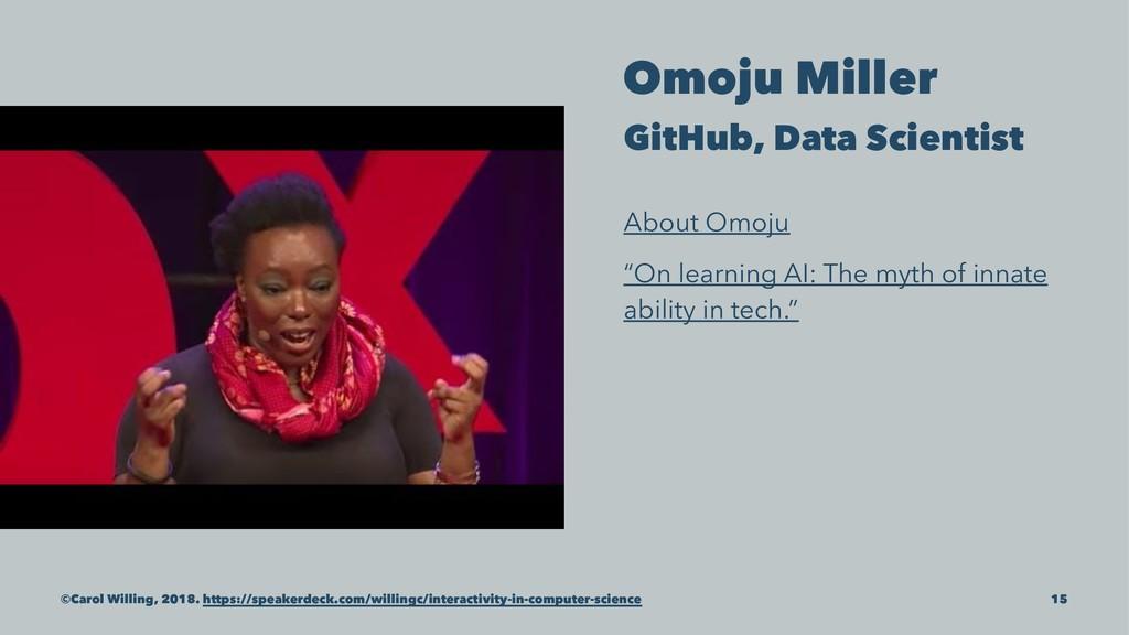 Omoju Miller GitHub, Data Scientist About Omoju...