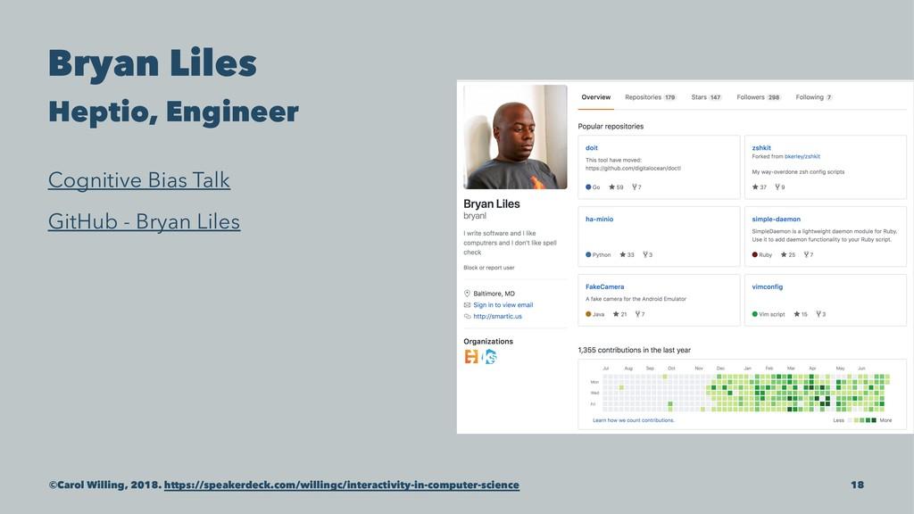 Bryan Liles Heptio, Engineer Cognitive Bias Tal...