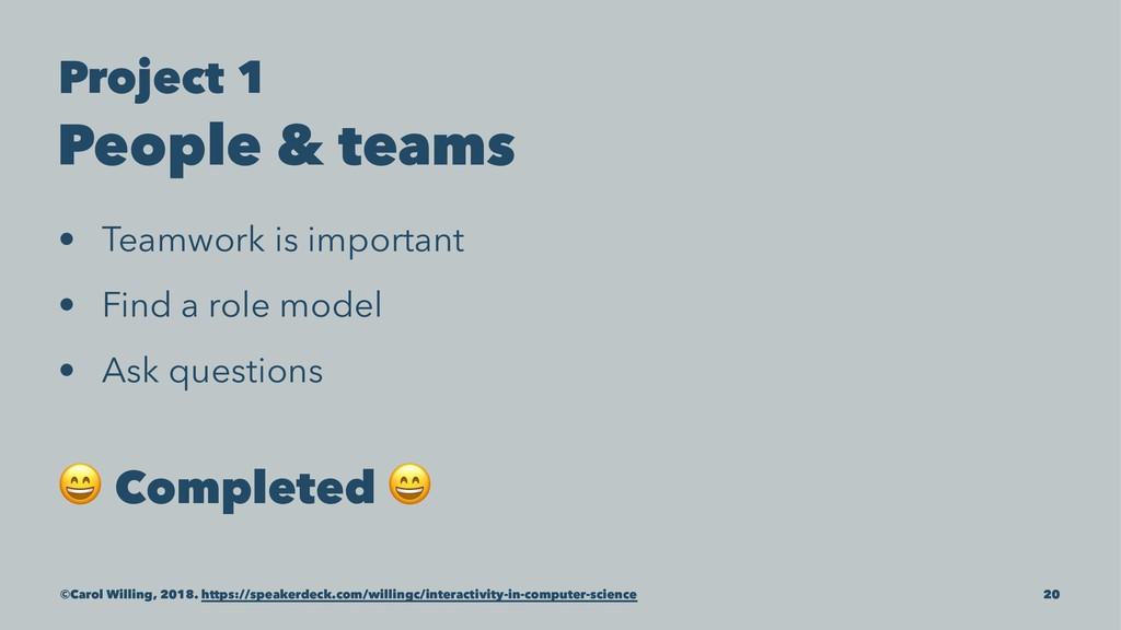 Project 1 People & teams • Teamwork is importan...