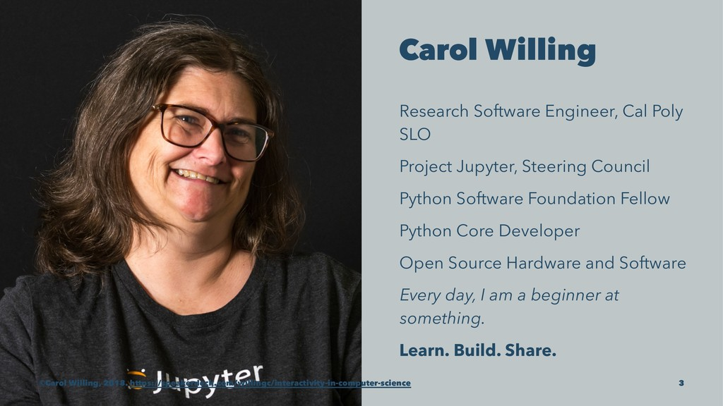 Carol Willing Research Software Engineer, Cal P...