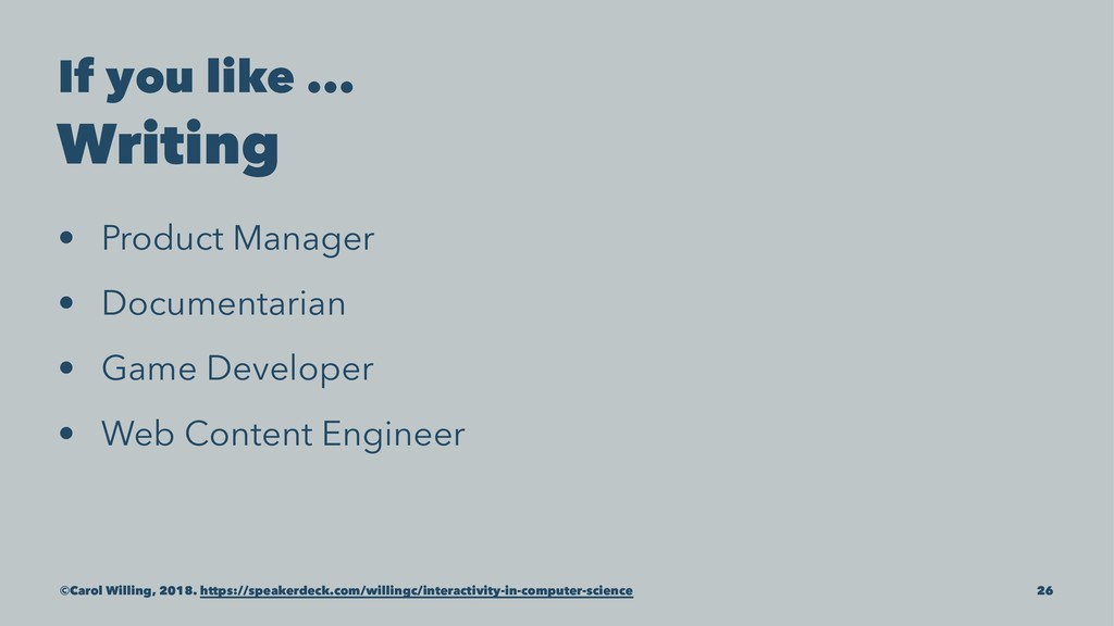If you like ... Writing • Product Manager • Doc...
