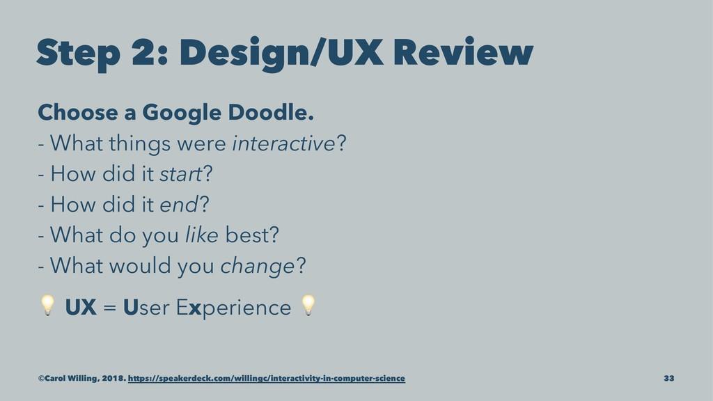 Step 2: Design/UX Review Choose a Google Doodle...
