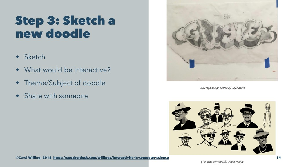 Step 3: Sketch a new doodle • Sketch • What wou...