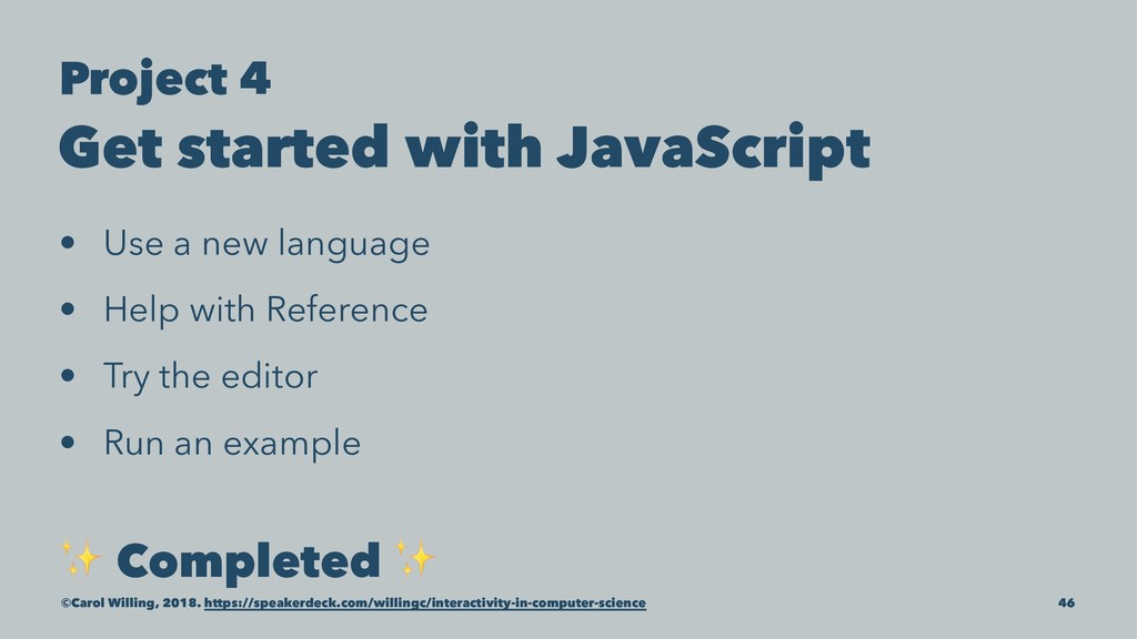 Project 4 Get started with JavaScript • Use a n...