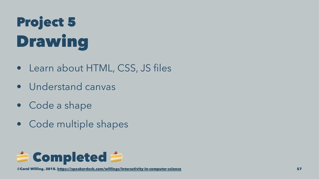 Project 5 Drawing • Learn about HTML, CSS, JS fi...