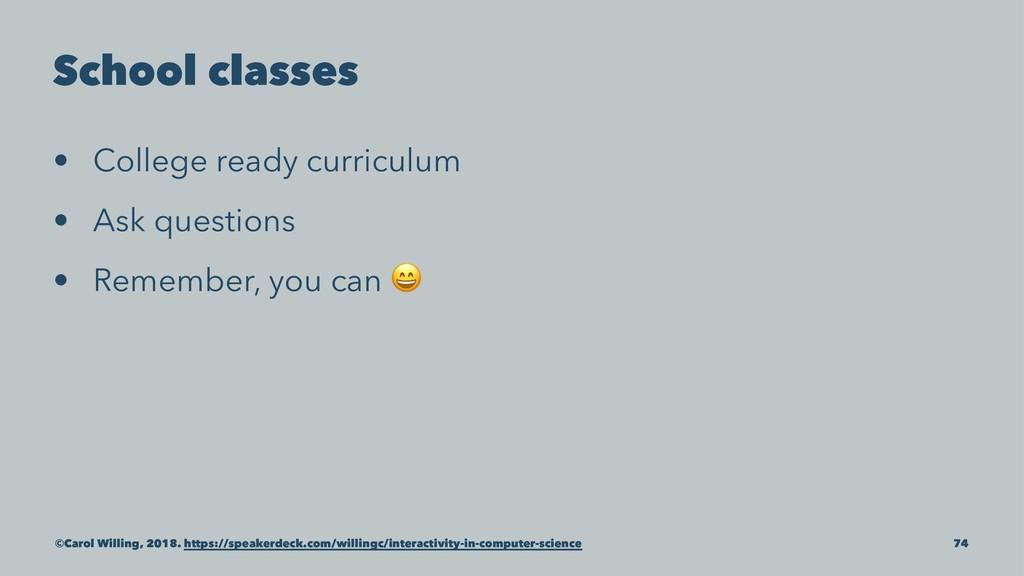 School classes • College ready curriculum • Ask...