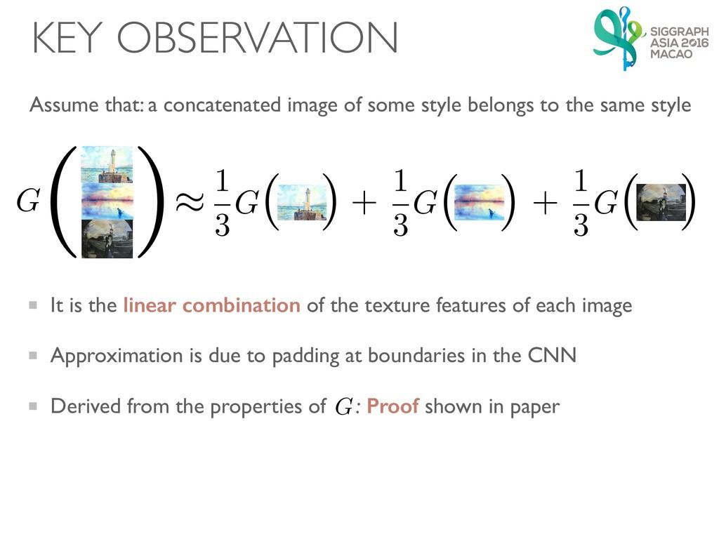 KEY OBSERVATION G ( ) G ( ) ( ) 1 3 G G ( ) G (...