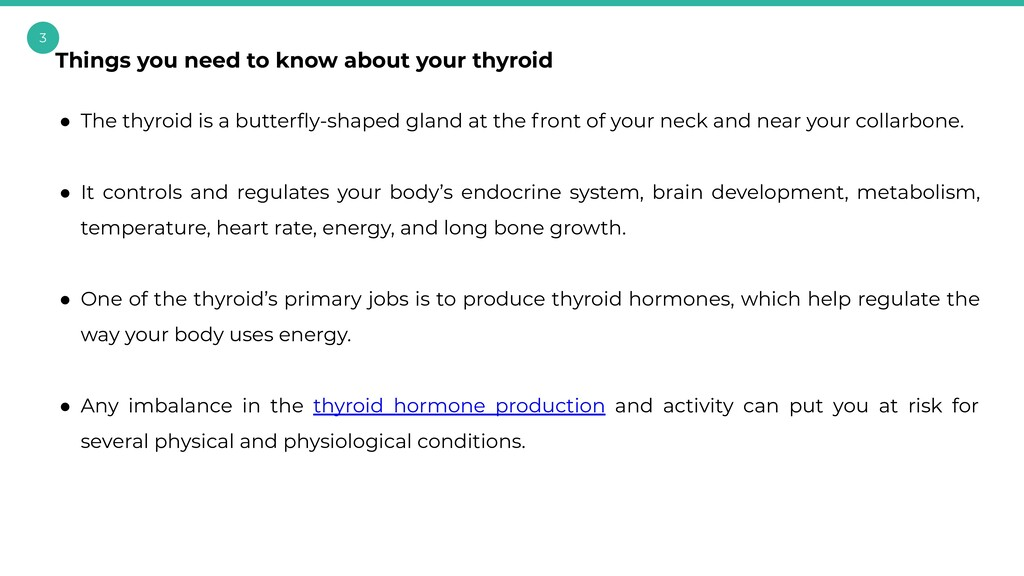 3 ● The thyroid is a butterfly-shaped gland at t...