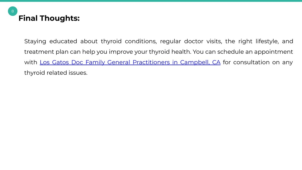 8 Staying educated about thyroid conditions, re...