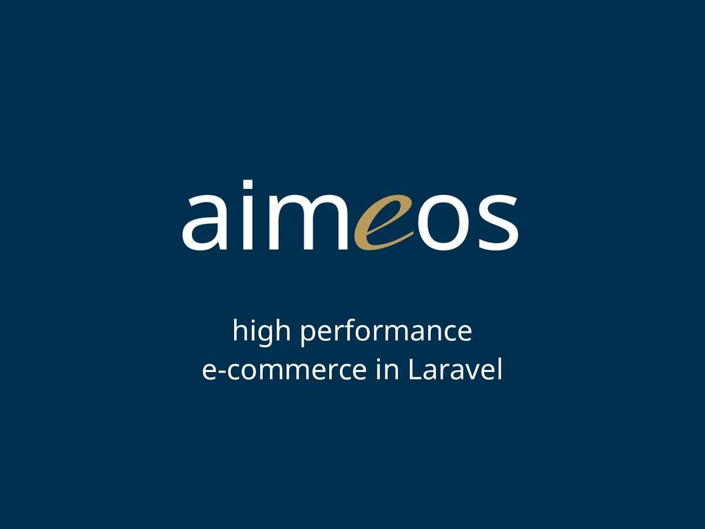 high performance e-commerce in Laravel