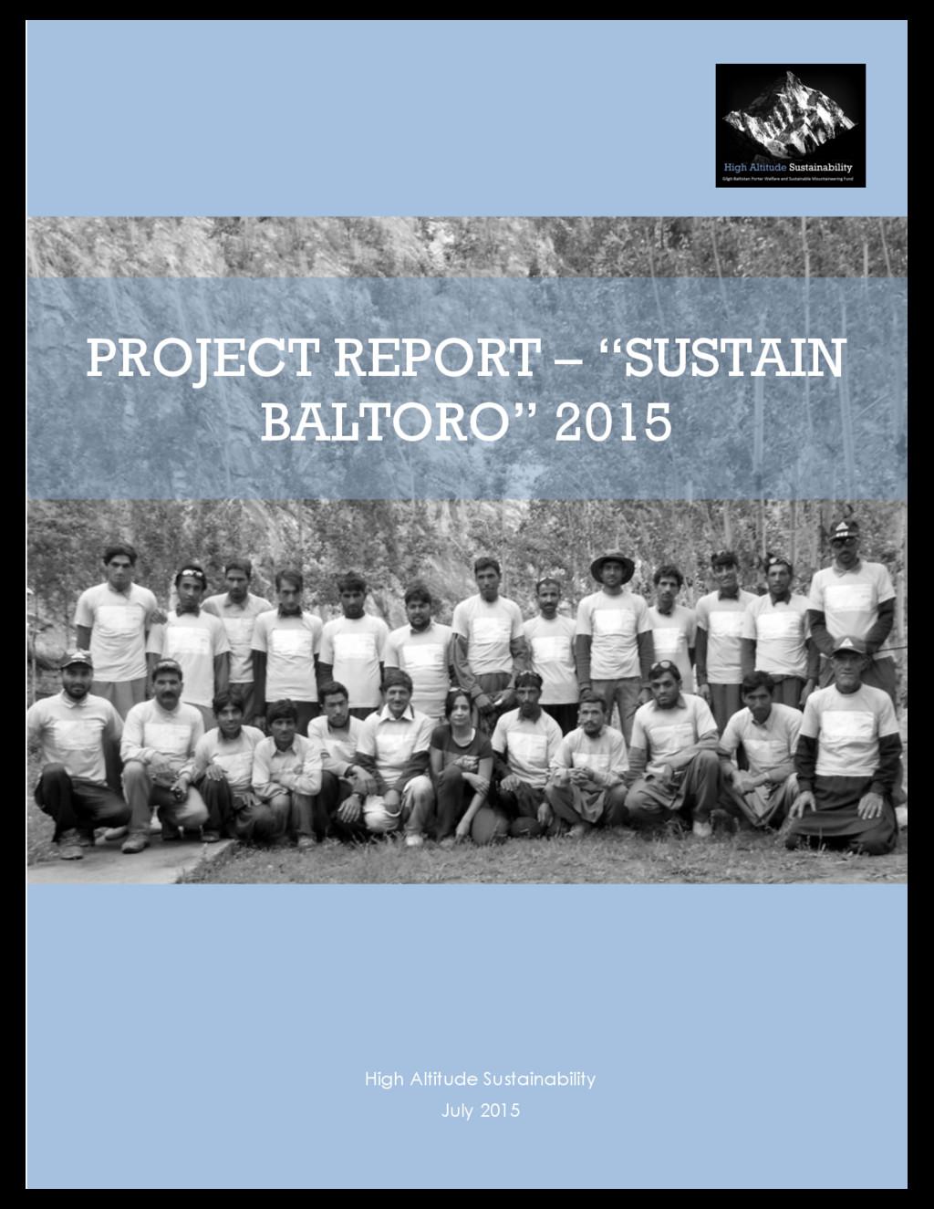 """PROJECT REPORT – """"SUSTAIN BALTORO"""" 2015 High Al..."""