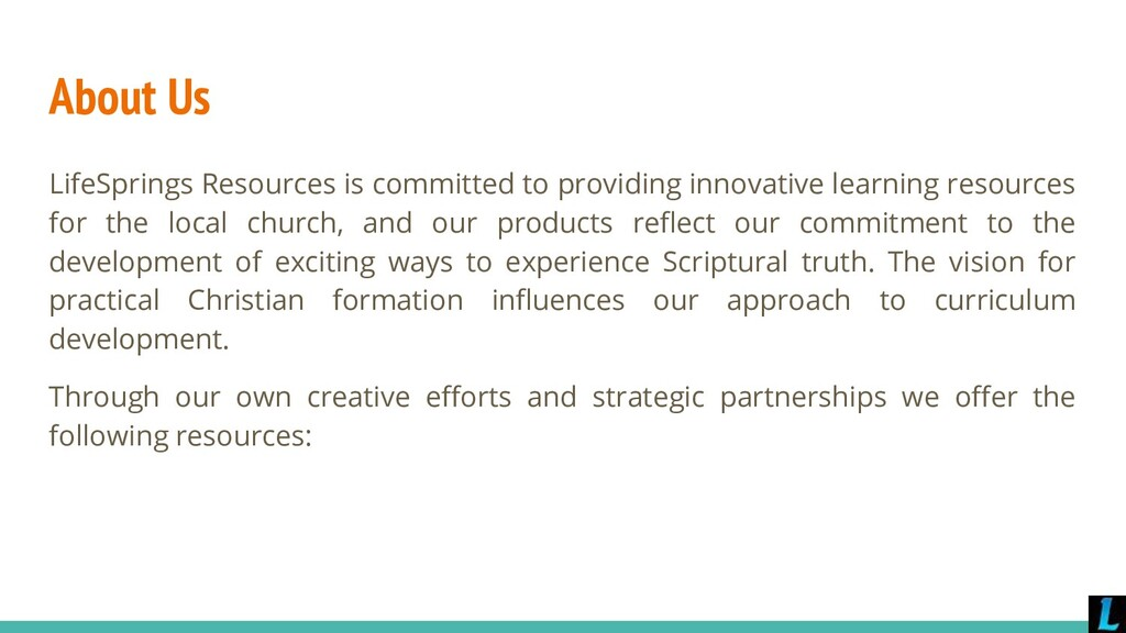 About Us LifeSprings Resources is committed to ...